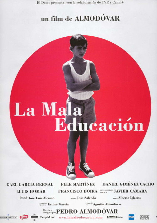 Movies of 2012, #94: La Mala Educacion Directed by Pedro Almodovar, starring Gael Garcia Bernal