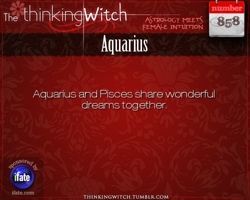 thinkingwitch:  Aquarius 858: Click on The Thinking Witch for new facts about Aquarius...and click here for the web's best horoscopes!   Weird one Lila