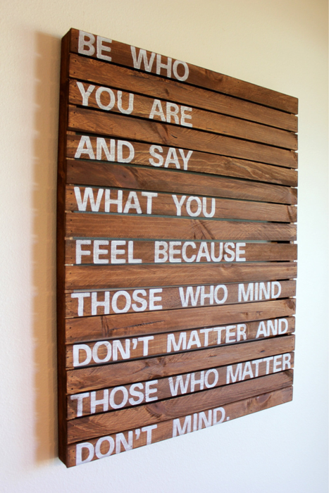 cjwho:  Be who you are and say what you want because those who mind don't matter and those who matter don't mind.