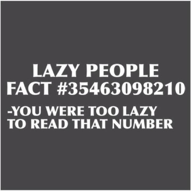 I read that number, i not lazy people