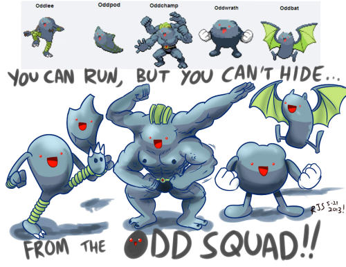 ronnieraccoon:  The Odd Squad!!  I'm riding this meme while it's still hot.