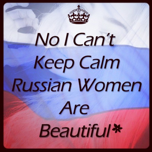 #Repost I gotta 101% agree with this! #keepcalm #russia #love