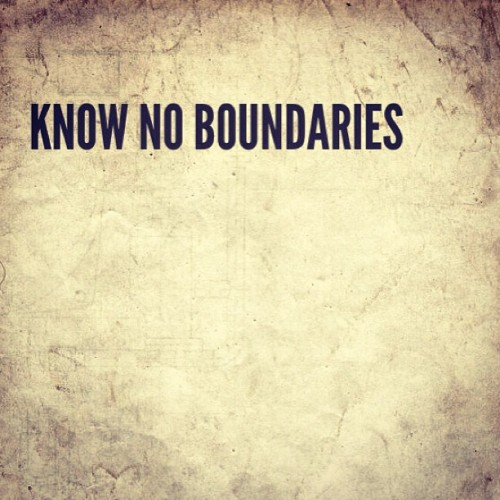 Know No Boundaries. #badass #life #inspiration #motivation #noboundaries (at The 16th Bar HQ)