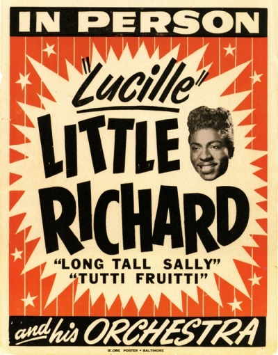 theniftyfifties:  Little Richard and his Orchestra - concert poster.