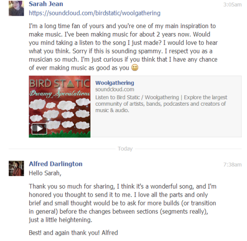 "Omg, Daedelus reviewed my song!!!!!! He said he thinks it's a ""wonderful song"". I appreciate his solid advice about more builds/transitions in general. I am definitely going to work on adding more builds and transitions in my songs more, like he suggested. I still am so excited that he replied! How awesome is that? He is such a nice guy."