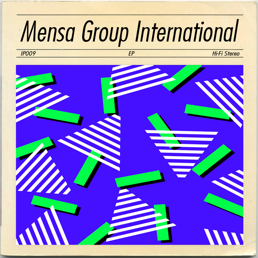 MENSA GROUP INTERNATIONALEP(IP009) 01. The Oregon Trail is the Oregon Trail02. Afrika03. L. Ron Hubbard's Moustache04. Trilogy Trilogy Trilogy