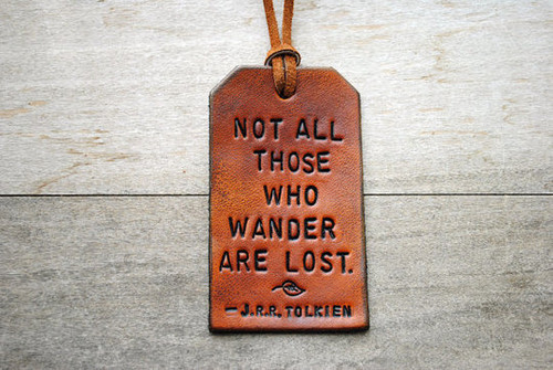 ify0ucouldseemysoul:  Not all who wander are lost on We Heart It - http://weheartit.com/entry/47242285/via/awkwardwhaleee