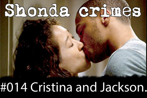 shondacrhimes:  Shonda crimes number: 14- Cristina and Jackson's kiss.