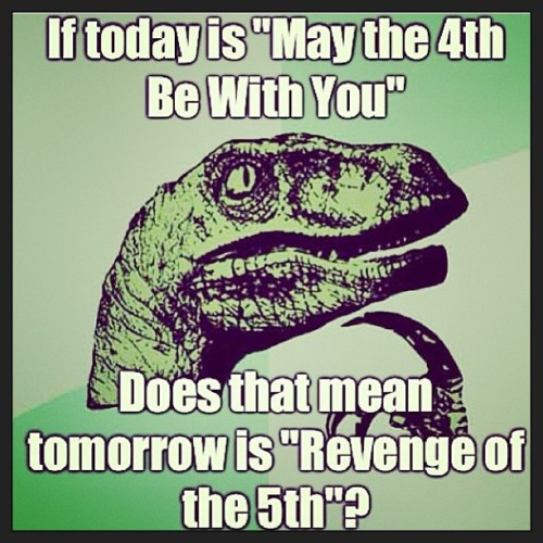 iamflaviab:  May the forth be with you, friends. #maythe4thbewithyou #revengeofthe5th #starwars #may