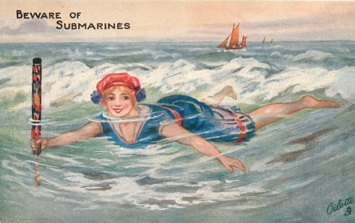 adventures-of-the-blackgang:  vintage postcard: Beware of Submarines (Tuck) —SET: BEWARE OF SUBMARINES