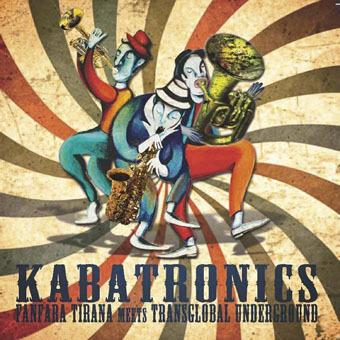 "Fanfara Tirana & Transglobal Underground's Kabatronics is out in the U.S. on April 9 on World Village! Listen to two tracks on our Facebook BandPage!Pre-order the album now on iTunes.  ""here's an experiment that actually works…The result is a highly entertaining clash of Albanian brass and beats, with unexpected echoes of India or the Caribbean added in"" - The Guardian, 4 STARS Two maverick groups, Britain's eclectic Transglobal Underground and Albanian brass maestros Fanfara Tirana, team up for a dynamic cross-border, cross-cultural jamboree. Drawing on a Tom Tiddler's ground of musical treasures, Balkan and otherwise, they exchange ideas, melodies and lyrics to tell new tales of mystery and re-imagination in a sparkling celebration of life, love and solidarity with its roots in history and its sights on the future. The results of this collaboration are a blast: Southern Albanian kaba meets reggae; drums meet electronic; the voice of the Albanian folk idol Hysni Niko Zela meets Tuup's black soul; sitar strings embrace Iso-polyphony from the eagles nation. All together, the album Kabatronics is astounding."