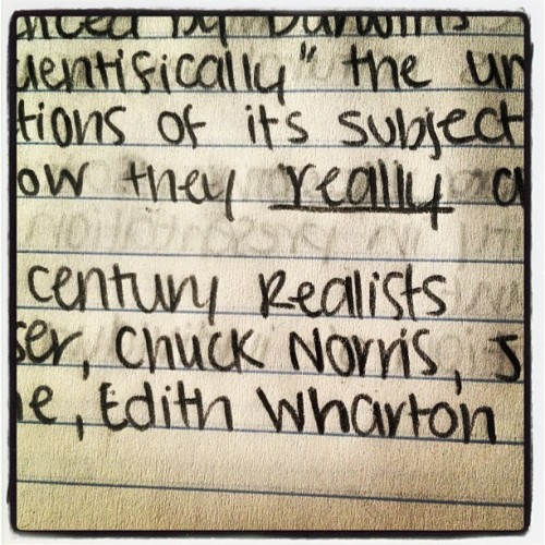I'm not sure how Chuck Norris got in my notes, but apparently he was a 19th century realist. 📝😂
