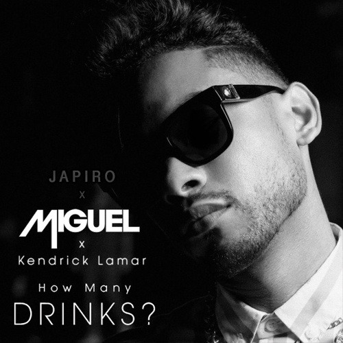 Japiro x Miguel x Kendrick Lamar - How Many Drinks?It's been a minute since I've remixed someone else's song and kept all their verses and hooks but…View Post