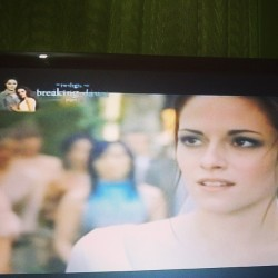 Bella!!!! Watching breaking dawn