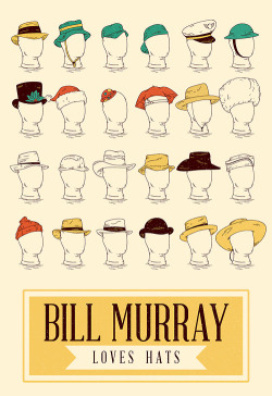 Bill Murray Loves Hats by Derek Eads