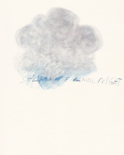 likeafieldmouse:  Cy Twombly - Fifty Days at Iliam: Shades of Eternal Night (1978)
