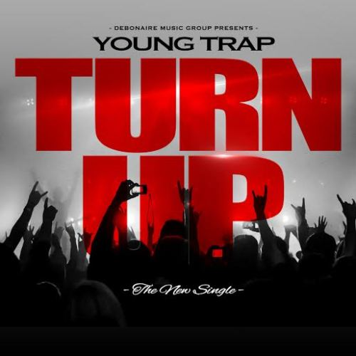 Young Trap - Turn Up [Video]Video & Download:https://www.youtube.com/watch?v=teHezk4y8bUhttps://www.sendspace.com/file/ohjusw
