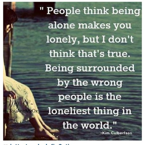 #lonely #alone #badpeople #wrongpeople #realtalk #ijs #people #think #true #truth #surrounded #loneliest #world #look