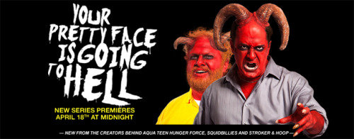 So what did you guys think of the premiere of Your Pretty Face Is Going To Hell last night?