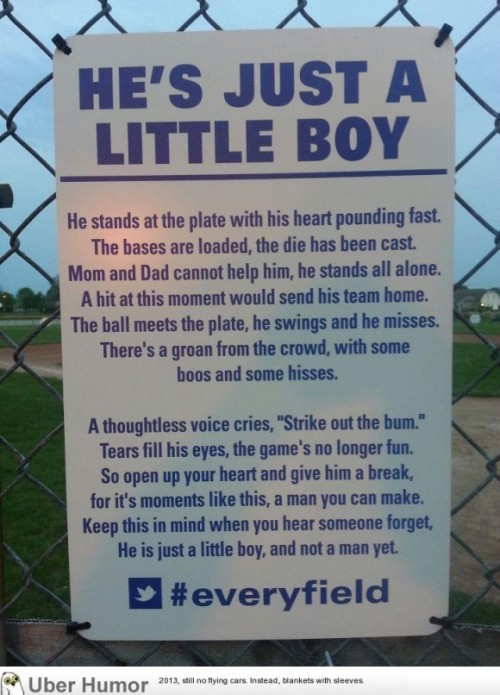 omg-pictures:  Sign found on a youth baseball field. I hope they leave it up.http://omg-pictures.tumblr.com