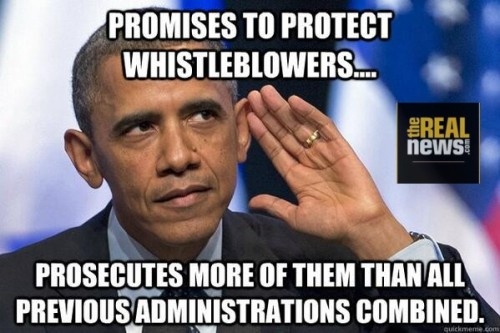 President Obama prosecutes more whistle-blowers than all previous administrations combined.