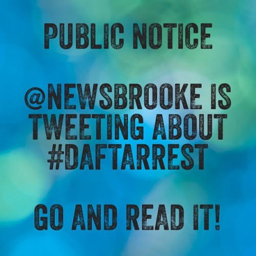 Switch your brain on & find @newsbrooke tweeting about #daftarrest on #twitter