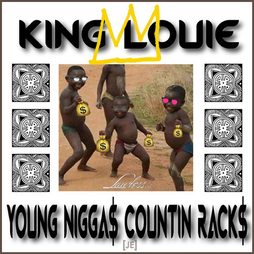 King Louie - Young N*ggas Countin Racks Here's a track from King L's #MarchMadness series.   Previous: King Louie - More Bandz