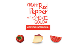 Nutritional Information for Campbell's Go™ soup Creamy Red Pepper with Smoked Gouda Buy from Amazon > Serving Size 1 cup (240mL)Servings Per Container about 2 Amounts Per Serving:Calories 220Calories from Fat 140Total Fat 15gSaturated Fat 9gTrans Fat 0.5gCholesterol 60mgSodium 780mgTotal Carbohydrate 15gDietary Fiber 2gSugars 8gProtein 6g % Daily Values*Vitamin A 20%Vitamin C 25%Calcium 15%Iron 4%*Percent Daily Values are based on a 2,000 calorie diet. Your daily values may be higher or lower depending on your calorie needs.
