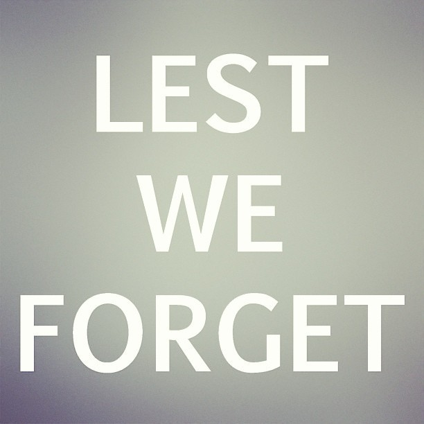 Lest we forget #anzac