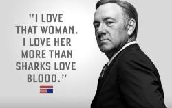 kaplumbagaterbiyecisi:  -Frank Underwood.  Best expositionary line ever.