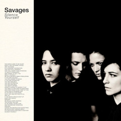 Disco Recomendado: Savages - Silence Yourself