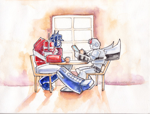 "the-starhorse:  So in my head canon, Optimus Prime is not a morning person. On a typical day, he stumbles into the lounge, and plops down across from his executive officer, not even bothering to notice that he's sitting at one of the smaller bots' tables. Then the conversation goes something like this: ""Prowl,"" Prime mutters. Prowl does not look up from his data pad. ""Yes, Prime?"" ""I order you to abolish mornings, effective immediately."" ""We are not abolishing mornings, effective ever,"" Prowl replies evenly. Optimus Prime haves a sigh, his optics bleary. ""But…Megatron always gets what he wants."" ""Well,"" Prowl takes a sip of his morning ration, his optics still locked onto his data pad, ""we can't all be Megatron now, can we?"" And that's how the command team rolls. ;)"