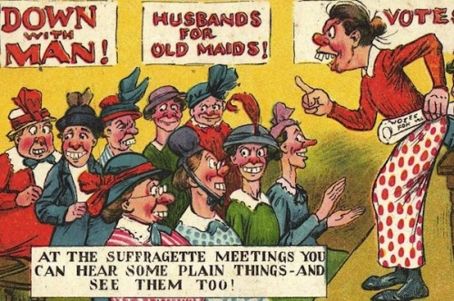 weirdvintage:  Rude anti-suffragette postcard, c. 1910s (via Retronaut)