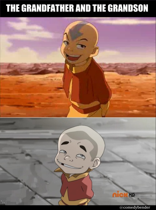 comedybender:  The grandfather and the grandson. Aang & Meelo
