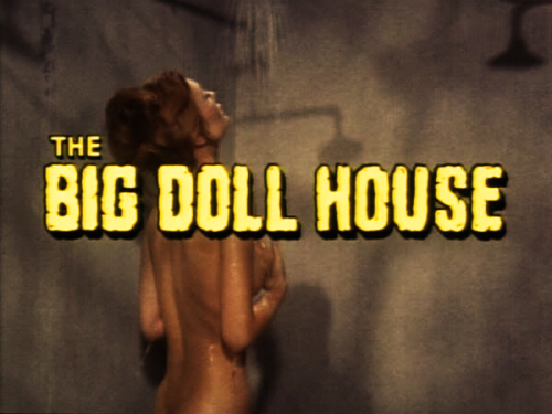 pissspit:  The Big Doll House - 1971