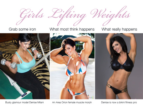 Girls lifting weights We've all seen these fitness memes around so I decided to make my own. Denise Milani is the perfect example of what happens to hot women who workout… they get even hotter. Throw in an Area Orion morph to illustrate the point - although would love for Denise to pack on more beef :)