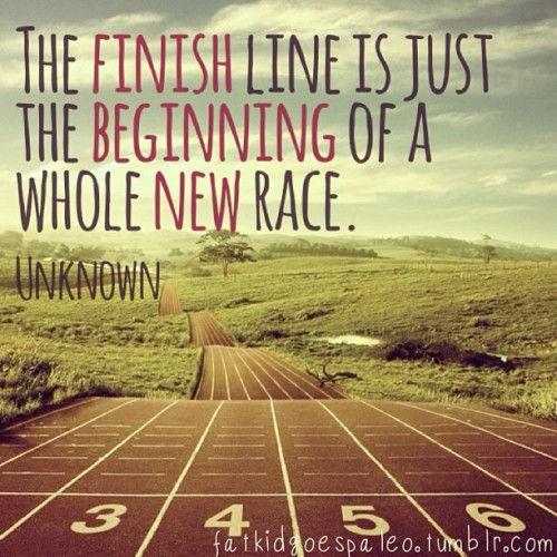 The finish line is just the beginning of a whole new race. -Unknown #fatkidgoespaleo #paleo #paleodiet #paleohunt #paleolifestyle #primal #eatclean #cleaneating #inspiration #motivation #igfitness #instagood #instahealth #workout #instafood #instadaily #instagramfitness #nutritionable #hashtagpaleo