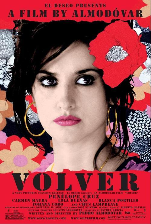 Movies of 2012, #92: Volver Directed by Pedro Almodovar, starring Penelope Cruz and Carmen Maura