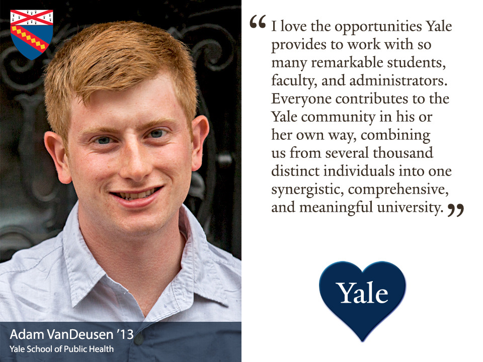 Adam VanDeusen, a member of the Yale School of Public Health Class of 2013, reflects on what he loves about Yale.