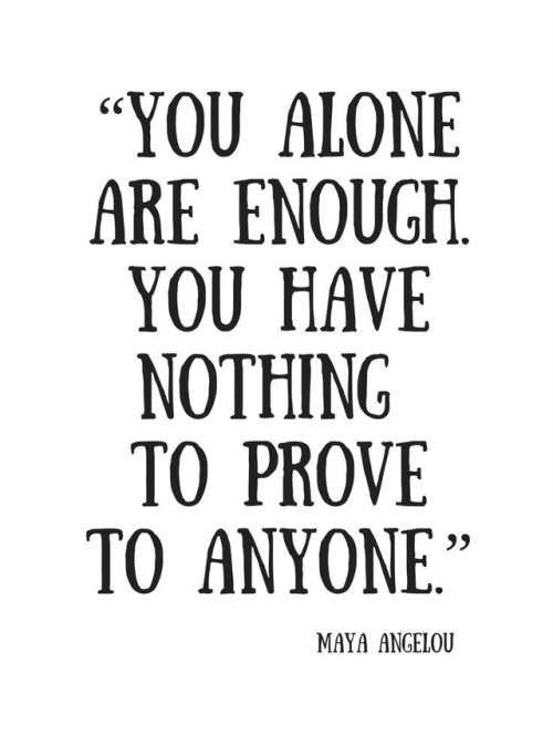 You, alone, are enough. #SoulFullSundays
