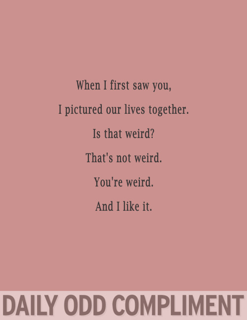 """Weird Together"""
