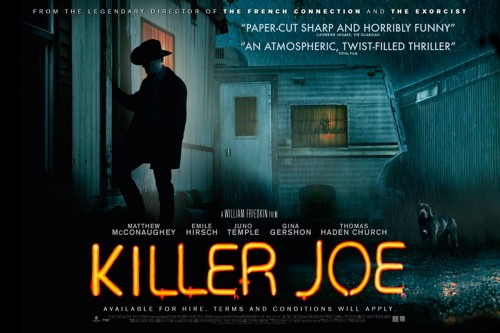 "KILLER JOE is so, so good. I don't really consider it a horror film, but it fits within the genre because it's on the sinister side. The ""this could really happen"" sinister approach. It's also got some black comedy in it, too, so how does one classify it? Just watch it.   I'm watching Killer Joe ""Number 50 of 2013 - First Viewing""  Check-in to  Killer Joe on GetGlue.com"