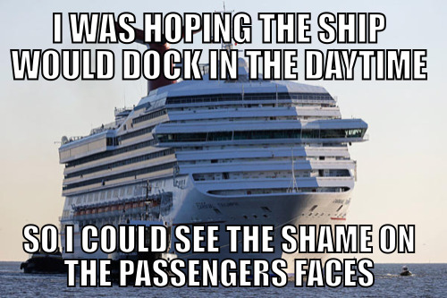 You dirty passengers