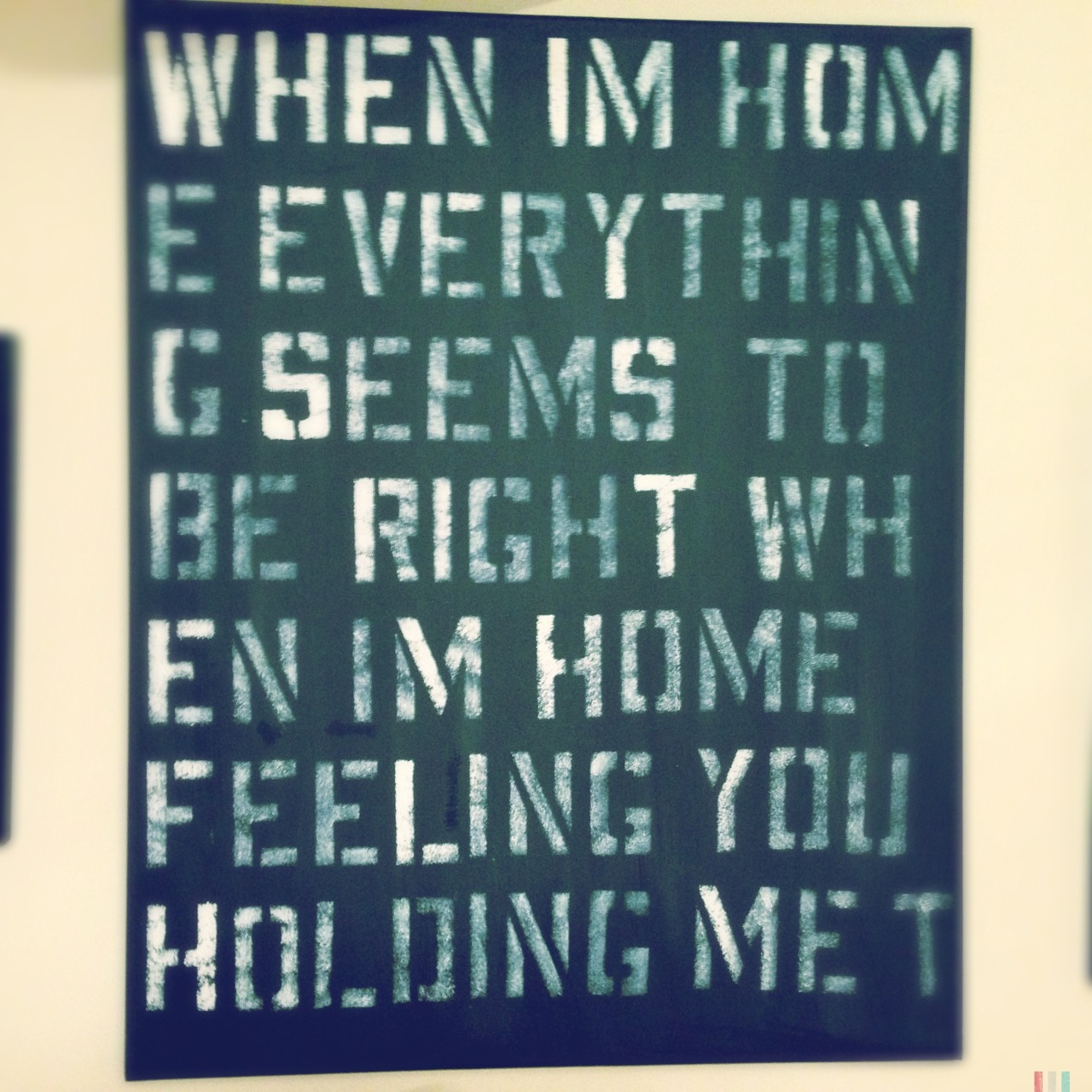 Bored and snapping things around my house #painting #lyrics #quote #home #love #truth