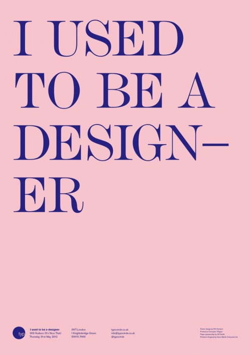 I USED TO BE A  DESIGN- ER ____ Will Hudson