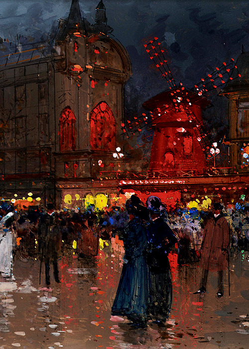 tremblingcolors:  The Moulin Rouge ~ Eugène Galien-Laloue, 1906