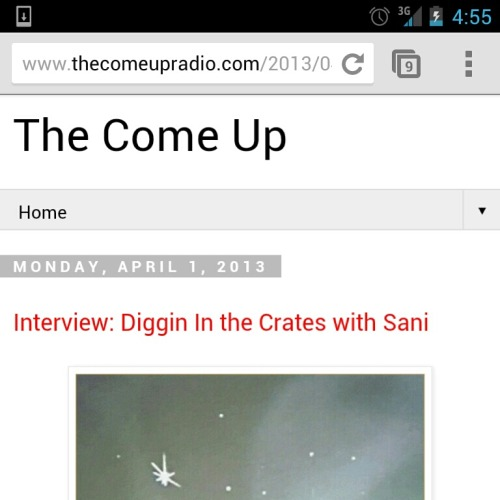 New interview from TheComeUp Radio. Peep. http://www.thecomeupradio.com/2013/04/interview-diggin-in-crates-with-sani.html?m=1