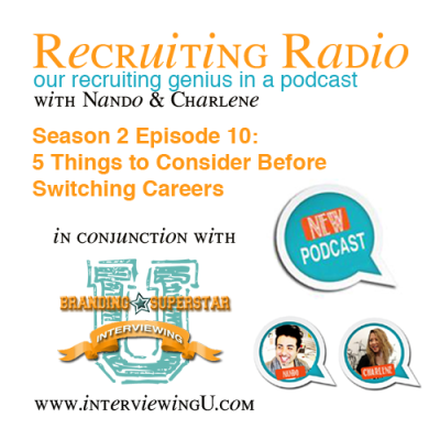 "S2 E10: 5 Things to Consider Before Switching Careers  Transitioning into a new career is a tricky thing and can even be quite daunting. Whether you're staying within an industry and switching disciplines (or vice versa) or doing a complete career 180, listening to Nando and Charlene's 5 Things to Consider Before Switching Careers may help you prepare and ease your mind before taking that leap of faith.  5 Things to Consider Before Switching Careers Highlights in this episode include: Doing your research Leveraging your previous experience to break into your new career Getting your brand and resume career change ready Dealing with being ""overqualified"" Enjoy the podcast and for more info visit Interviewing U"