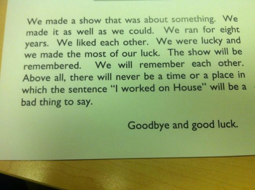 voldieshorcrux:  Note included in the last gift from Hugh Laurie to the cast and crew of House