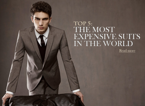Here's a Top 5 of the Most Expensive Suits in the World